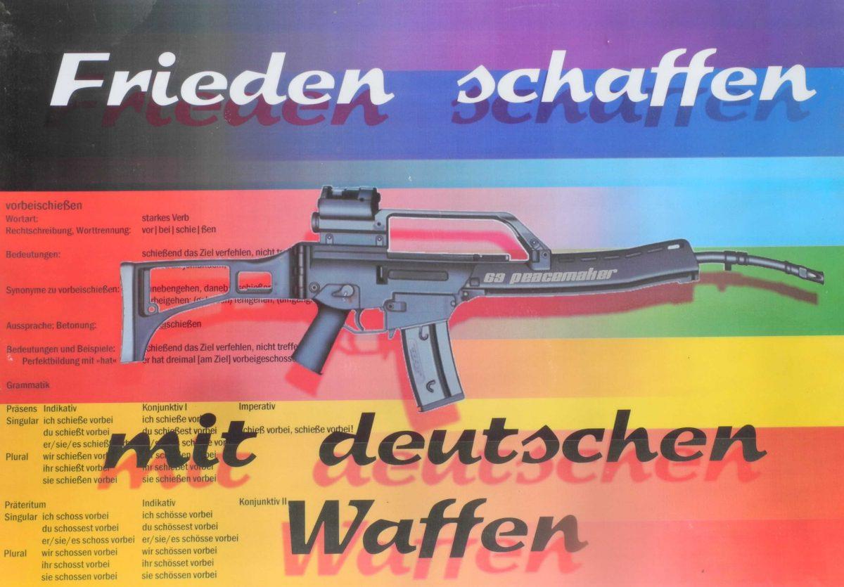 Frieden schaffen mit deutschen Waffen